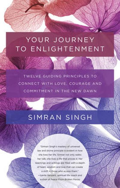 Your Journey to Enlightenment - Simran Singh