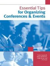 Essential Tips for Organizing Conferences & Events - Sally Brown Fiona Campbell Phil Race Alison Robinson