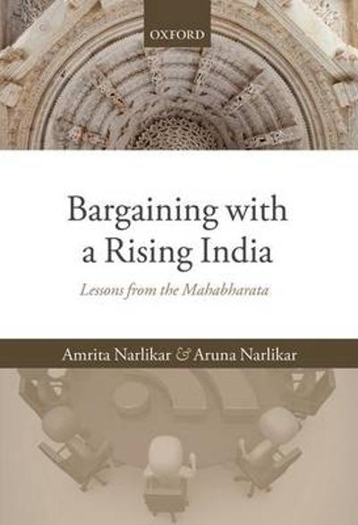 Bargaining with a Rising India - Amrita Narlikar