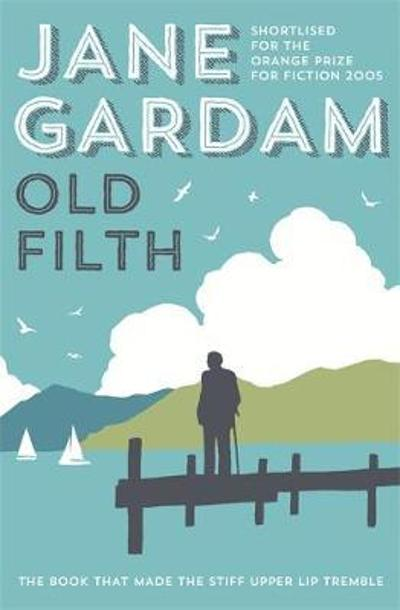 Old filth - Jane Gardam