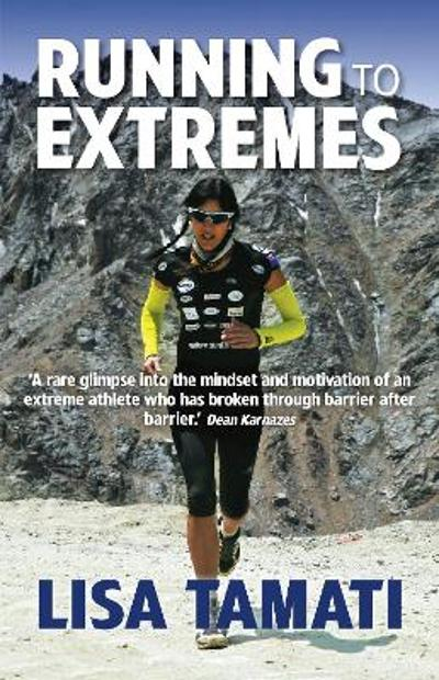 Running to Extremes - Lisa Tamati