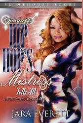 JUMPOFF; Hip Hop's Mistress Tells All! - Jara Everett