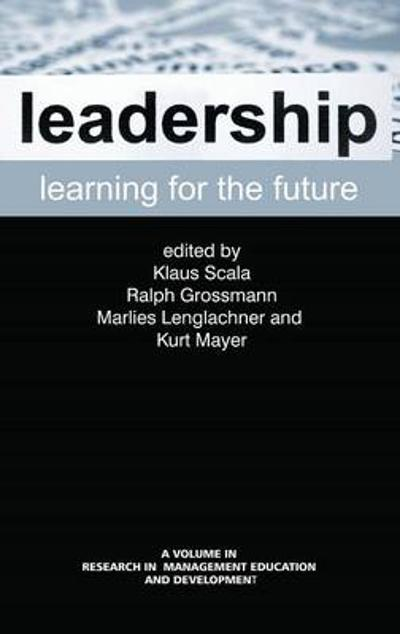 Leadership Learning for the Future - Klaus Scala