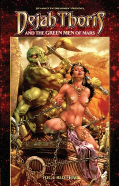 Dejah Thoris and the Green Men of Mars Volume 1 - Mark Rahner