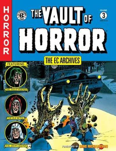The Ec Archives: The Vault Of Horror Volume 3 - Bill Gaines