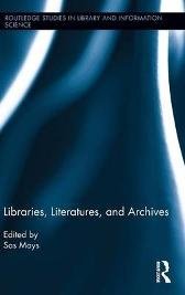 Libraries, Literatures, and Archives - Sas Mays