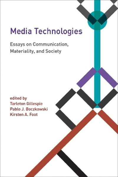 Media Technologies - Tarleton Gillespie