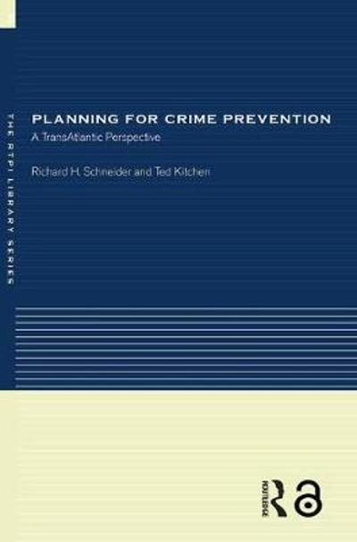 Planning for Crime Prevention - Ted Kitchen