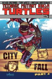 Teenage Mutant Ninja Turtles Volume 7 City Fall Part 2 - Tom Waltz Kevin Eastman Bobby Curnow