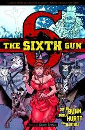 The Sixth Gun Volume 6: Ghost Dance - Cullen Bunn Brian Hurtt