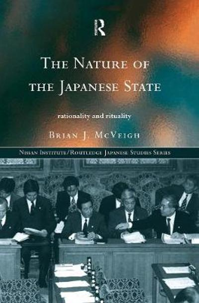 The Nature of the Japanese State - Brian J. McVeigh