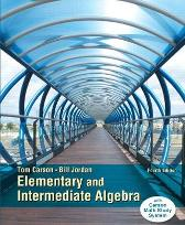 Elementary and Intermediate Algebra - Tom Carson Bill Jordan