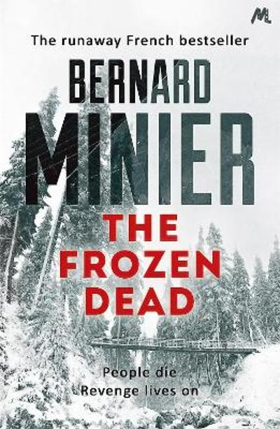 The frozen dead - Bernard Minier