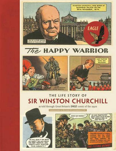 The Happy Warrior - Richard M. Langworth