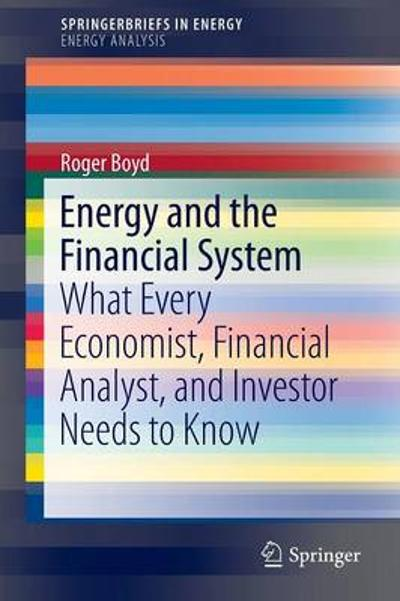 Energy and the Financial System - Roger Boyd