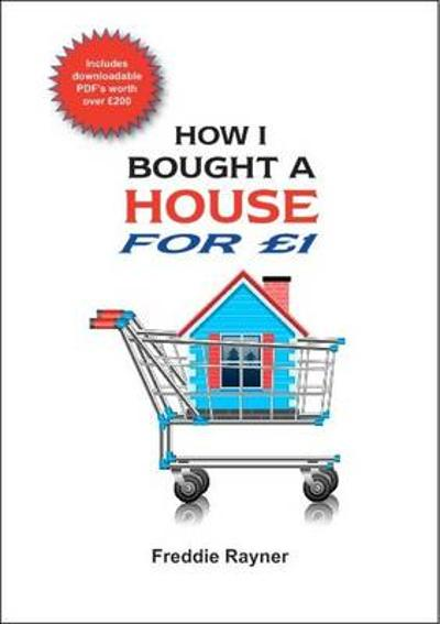 How I Bought a House for GBP1 - Freddie Rayner