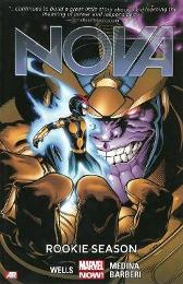 Nova Volume 2: Rookie Season (marvel Now) - Zeb Wells Paco Medina