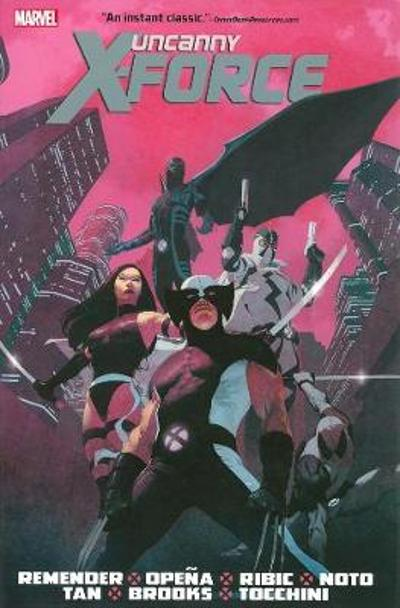 Uncanny X-force By Rick Remender Omnibus - Rick Remender