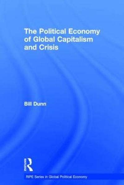 the global political economy of trade protectionism and liberalization heron tony