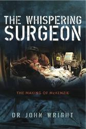 The Whispering Surgeon - John Wright