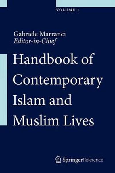 Handbook of Contemporary Islam and Muslim Lives - Gabriele Marranci