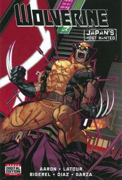 Wolverine: Japan's Most Wanted - Jason Aaron