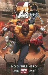 Mighty Avengers Volume 1: No Single Hero - Al Ewing Greg Land