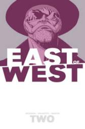 East of West Volume 2: We Are All One - Jonathan Hickman Nick Dragotta