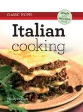 Classic Recipes: Italian Cooking - Wendy Hobson