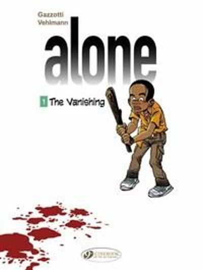 Alone Vol. 1: the Vanishing - Fabien Vehlmann