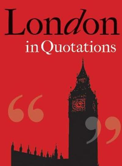 London in Quotations - Jaqueline Mitchell