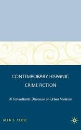Contemporary Hispanic Crime Fiction - G. Close