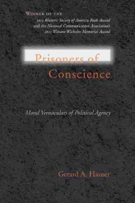 Prisoners of Conscience - Gerard A. Hauser