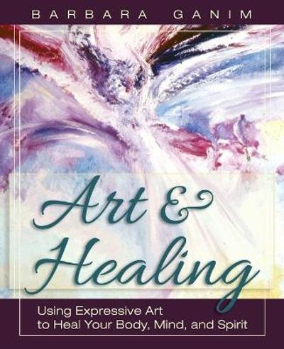 Art and Healing - Barbara Ganim