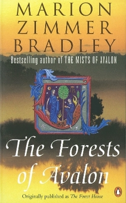 The forests of Avalon - Marion Zimmer Bradley