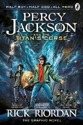 Percy Jackson and the Titan's Curse: The Graphic Novel (Book 3) - Rick Riordan