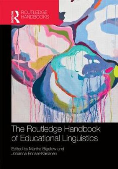 The Routledge Handbook of Educational Linguistics - Martha Bigelow