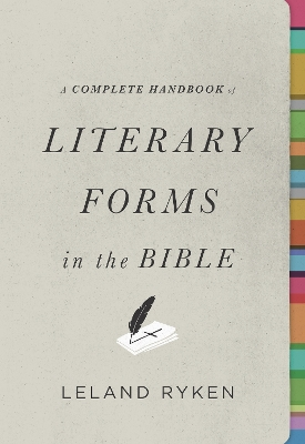 A Complete Handbook of Literary Forms in the Bible - Leland Ryken