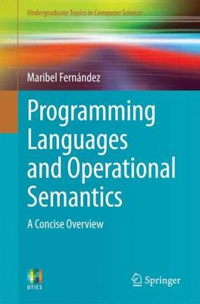 Programming Languages and Operational Semantics - Maribel Fernandez