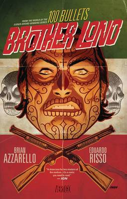 100 Bullets Brother Lono - Brian Azzarello