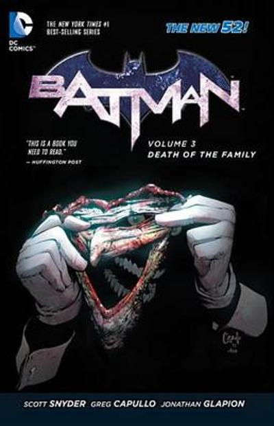 Batman Vol. 3 Death Of The Family (The New 52) - Scott Snyder