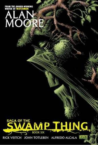 Saga Of The Swamp Thing Book Six - Alan Moore