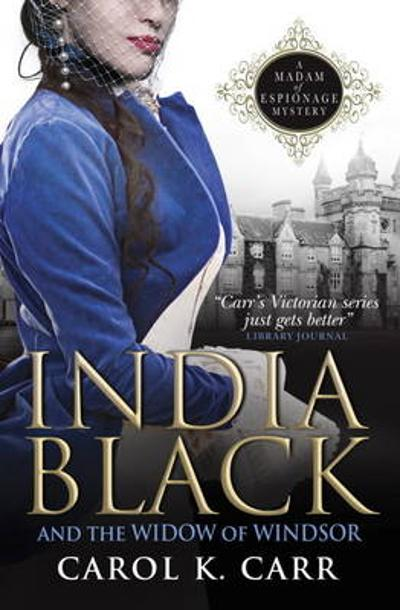 India Black and the Widow of Windsor - Carol K. Carr