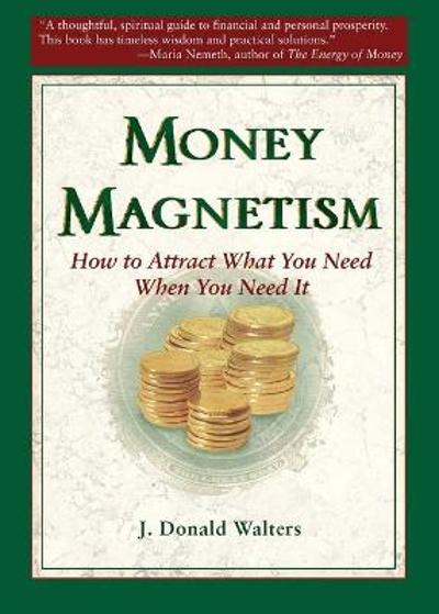 Money Magnetism - J.Donald Walters