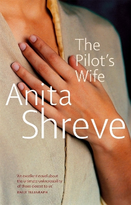 The pilot's wife - Anita Shreve