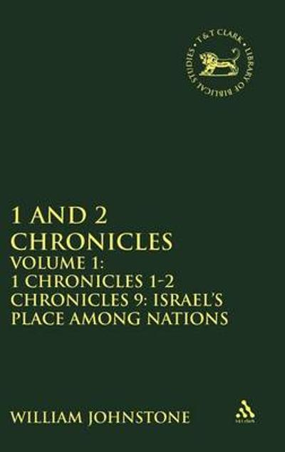 1 and 2 Chronicles - 1.1 Chronicles 1-2 Chronicles 9 - W. Johnstone