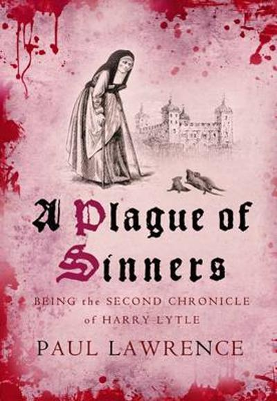A Plague Of Sinners - Paul Lawrence