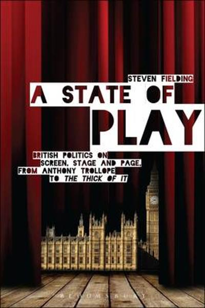 A State of Play - Professor Steven Fielding