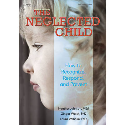 The Neglected Child - Heather Johnson