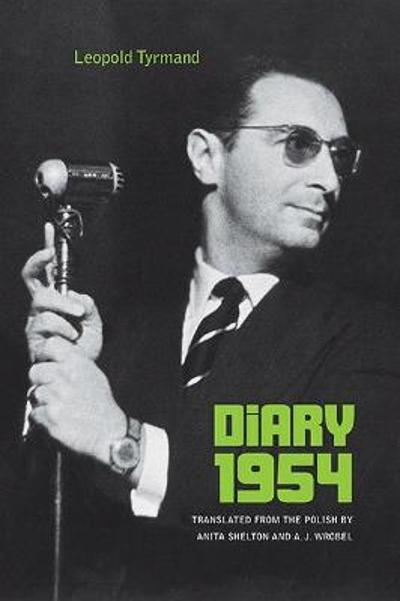 Diary 1954 - Leopold Tyrmand